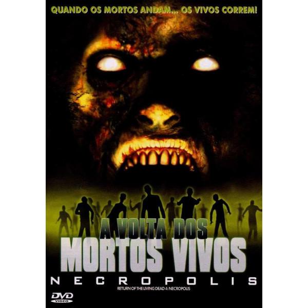 A Volta Dos Mortos Vivos 4 Necropolis Dvd Dublado Em Portugues